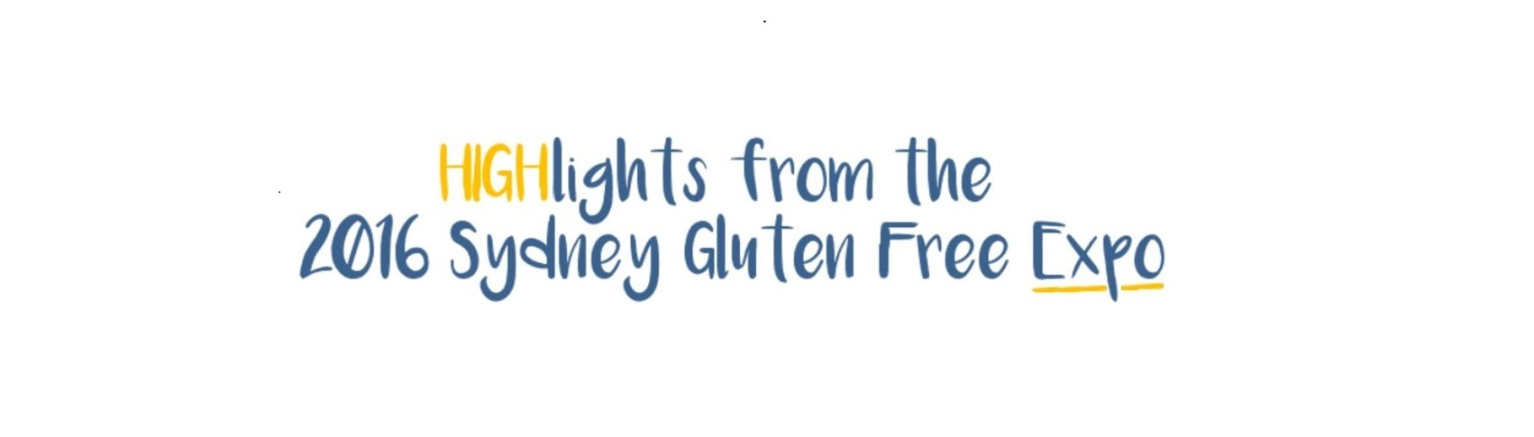 Highlights from the 2016 Sydney (NSW/ACT) Gluten Free Expo